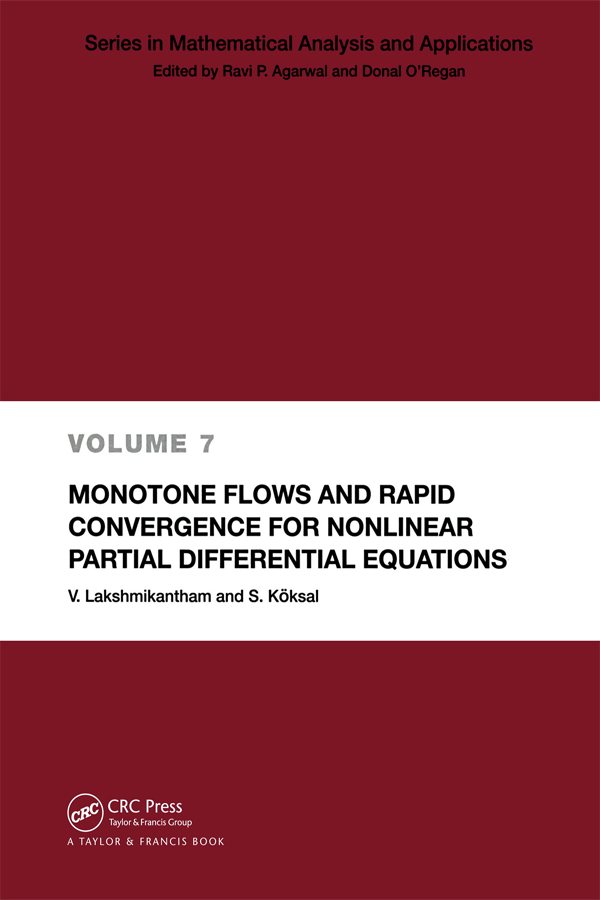 Monotone Flows and Rapid Convergence for Nonlinear Partial Differential Equations: 1st Edition (Paperback) book cover