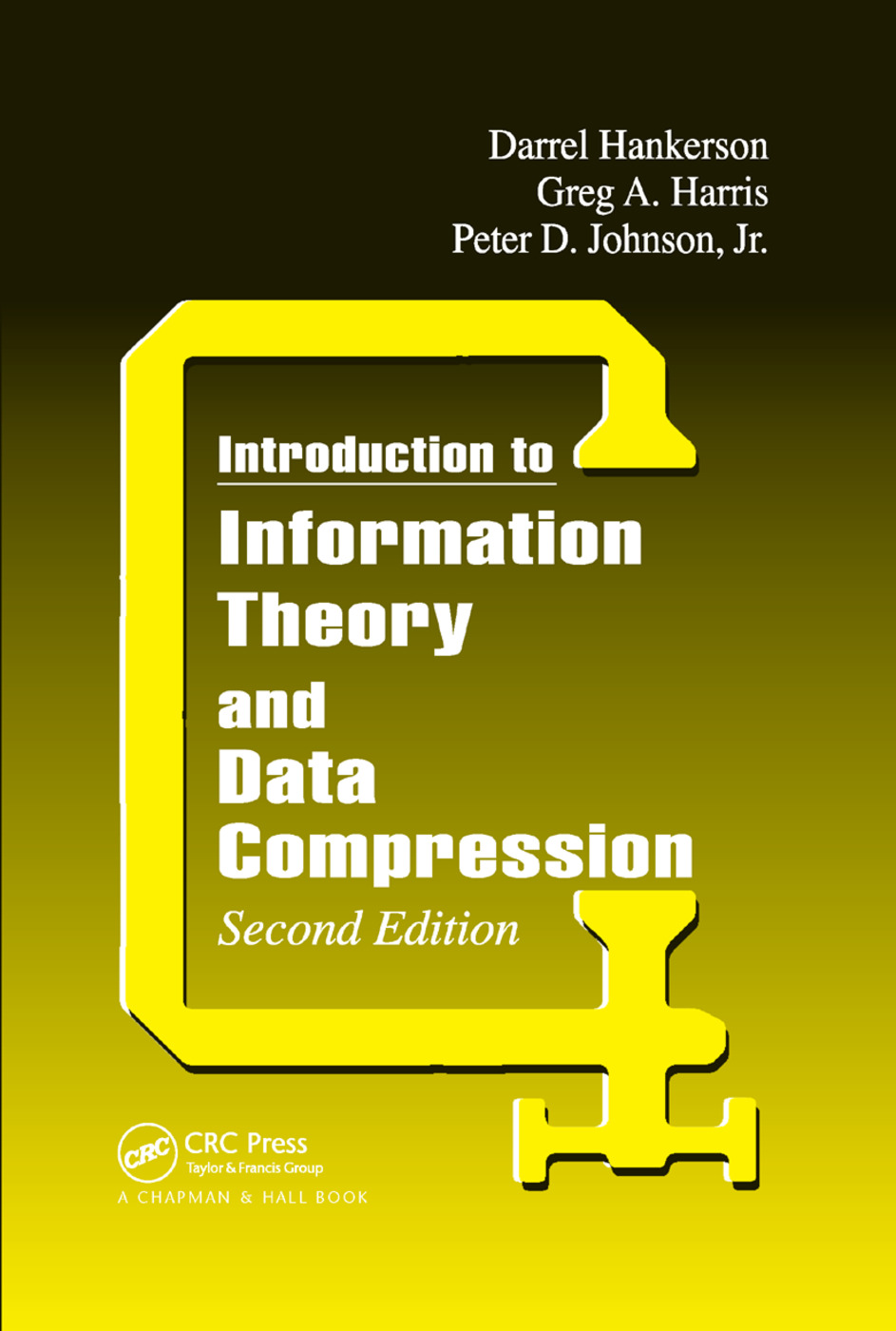 Introduction to Information Theory and Data Compression: 2nd Edition (Paperback) book cover
