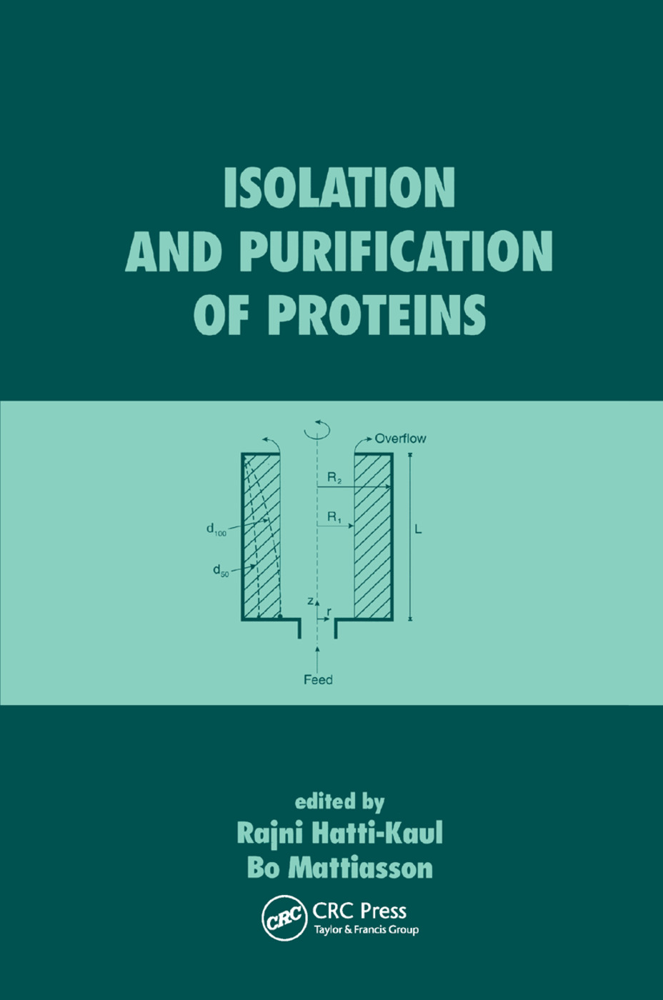 Isolation and Purification of Proteins: 1st Edition (Paperback) book cover