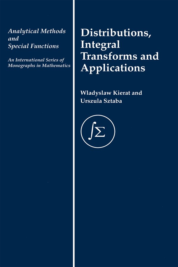 Distribution, Integral Transforms and Applications: 1st Edition (Paperback) book cover