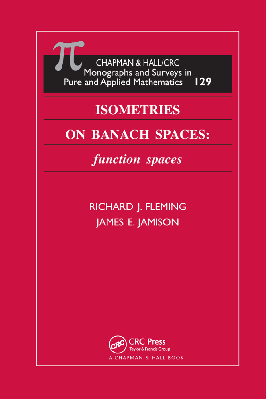 Isometries on Banach Spaces: function spaces, 1st Edition (Paperback) book cover