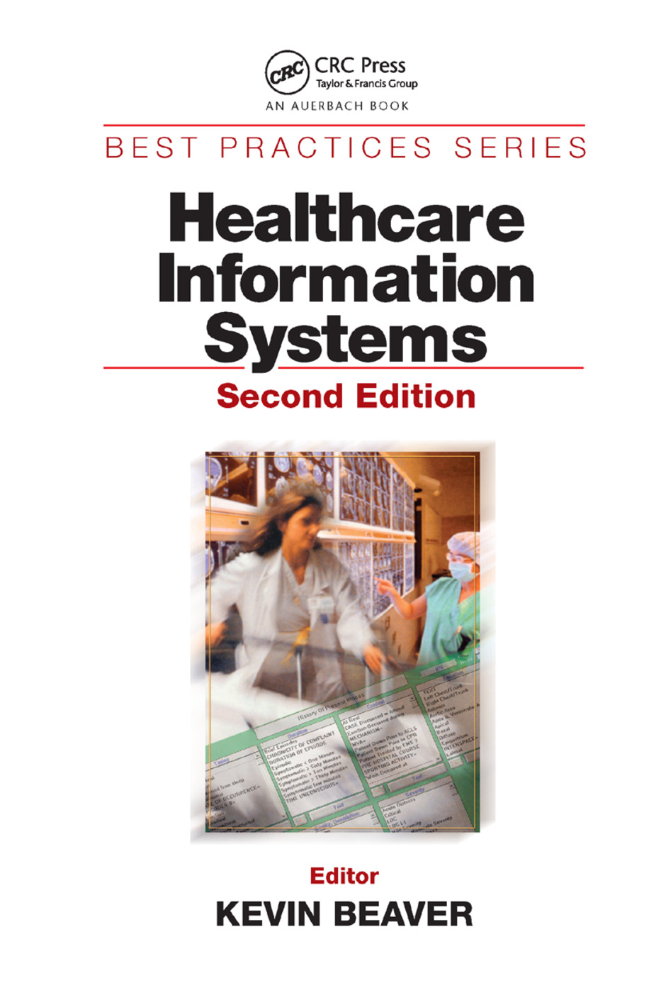 Healthcare Information Systems: 2nd Edition (Paperback) book cover