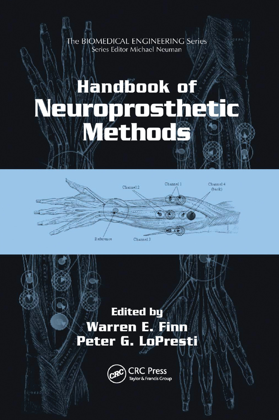 Handbook of Neuroprosthetic Methods: 1st Edition (Paperback) book cover