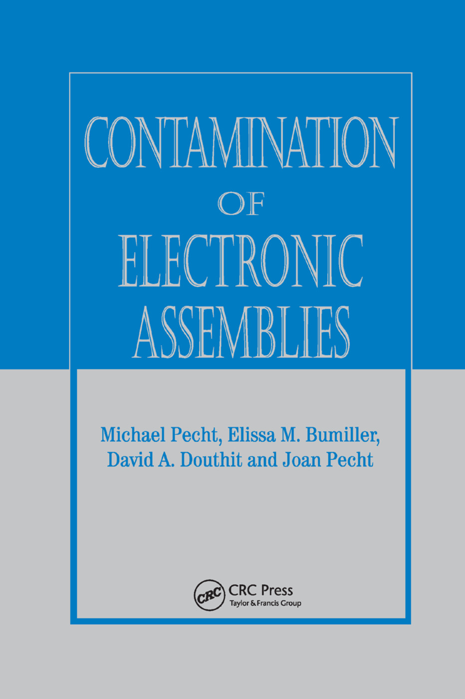 Contamination of Electronic Assemblies: 1st Edition (Paperback) book cover