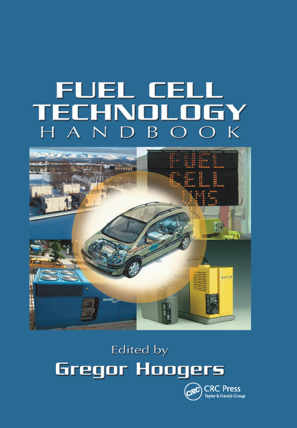 Fuel Cell Technology Handbook: 1st Edition (Paperback) book cover