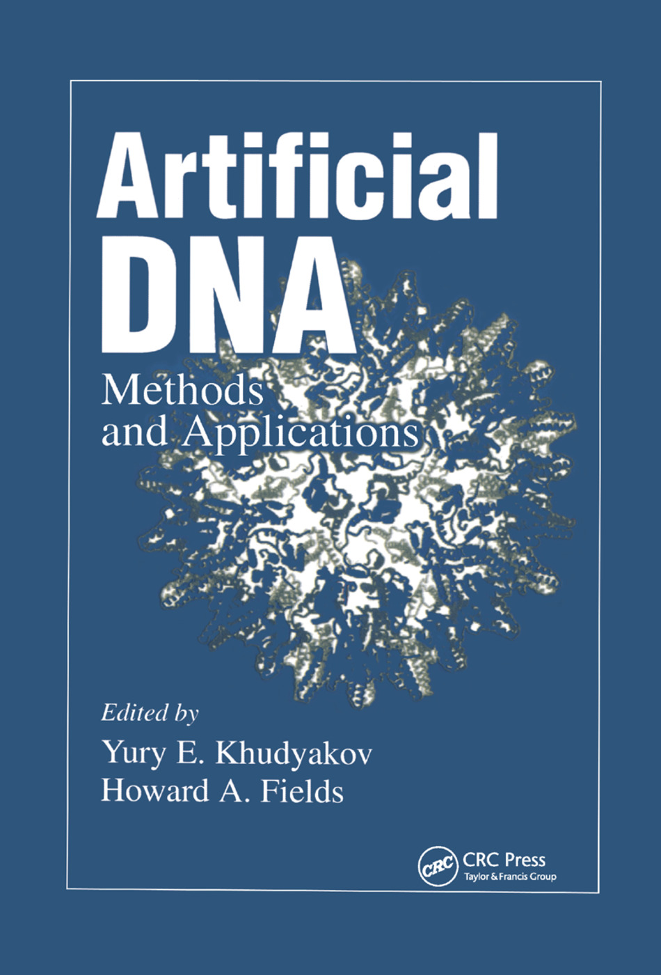 Artificial DNA: Methods and Applications, 1st Edition (Paperback) book cover