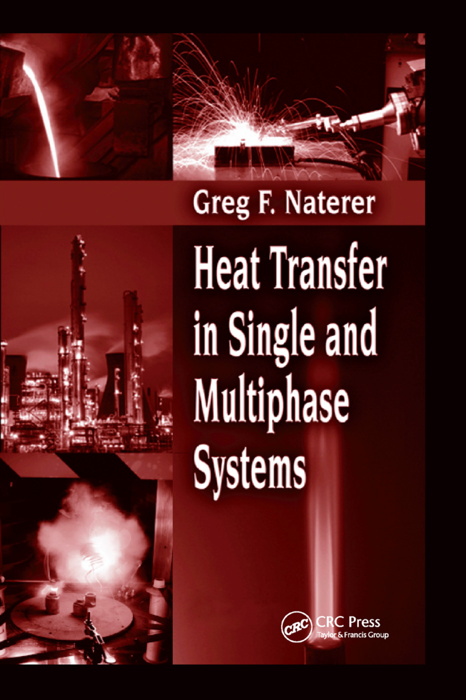 Heat Transfer in Single and Multiphase Systems: 1st Edition (Paperback) book cover