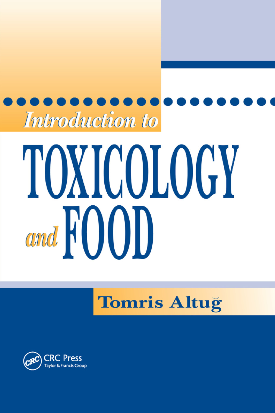 Introduction to Toxicology and Food: 1st Edition (Paperback) book cover
