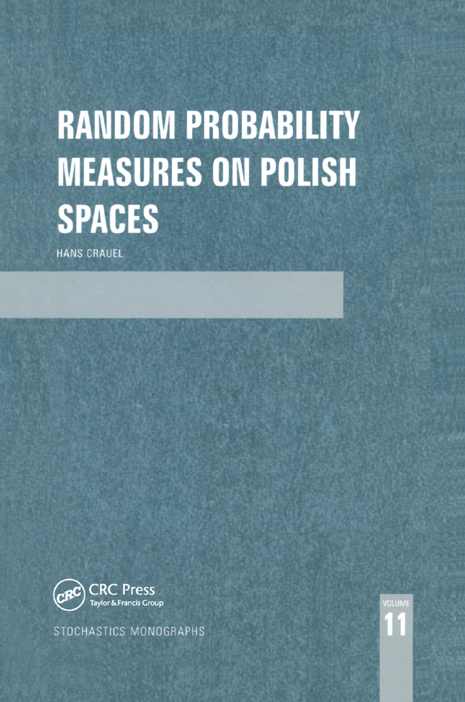 Random Probability Measures on Polish Spaces: 1st Edition (Paperback) book cover