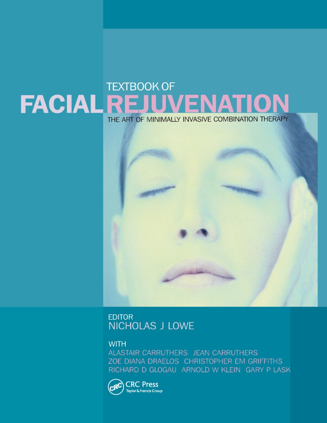 Textbook of Facial Rejuvenation: The Art of Minimally Invasive Combination Therapy, 1st Edition (Paperback) book cover