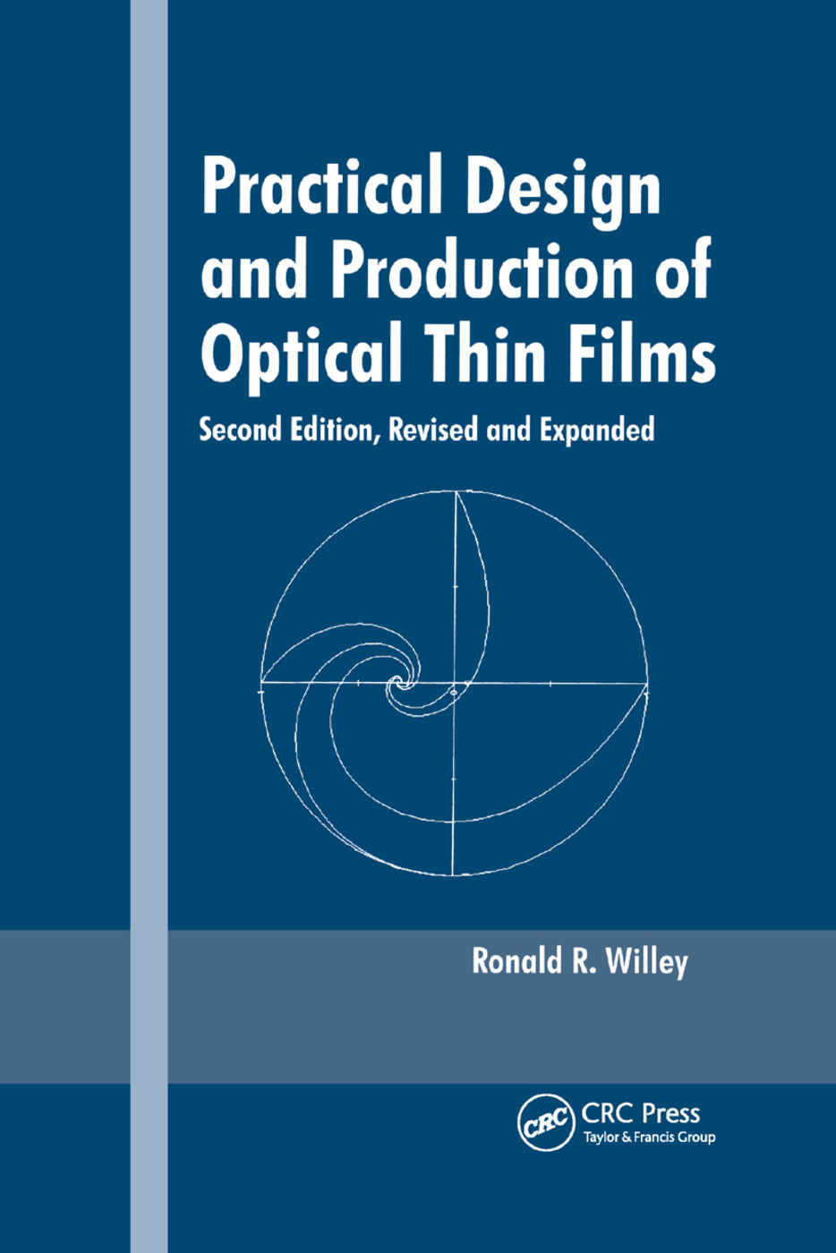 Practical Design and Production of Optical Thin Films: 2nd Edition (Paperback) book cover