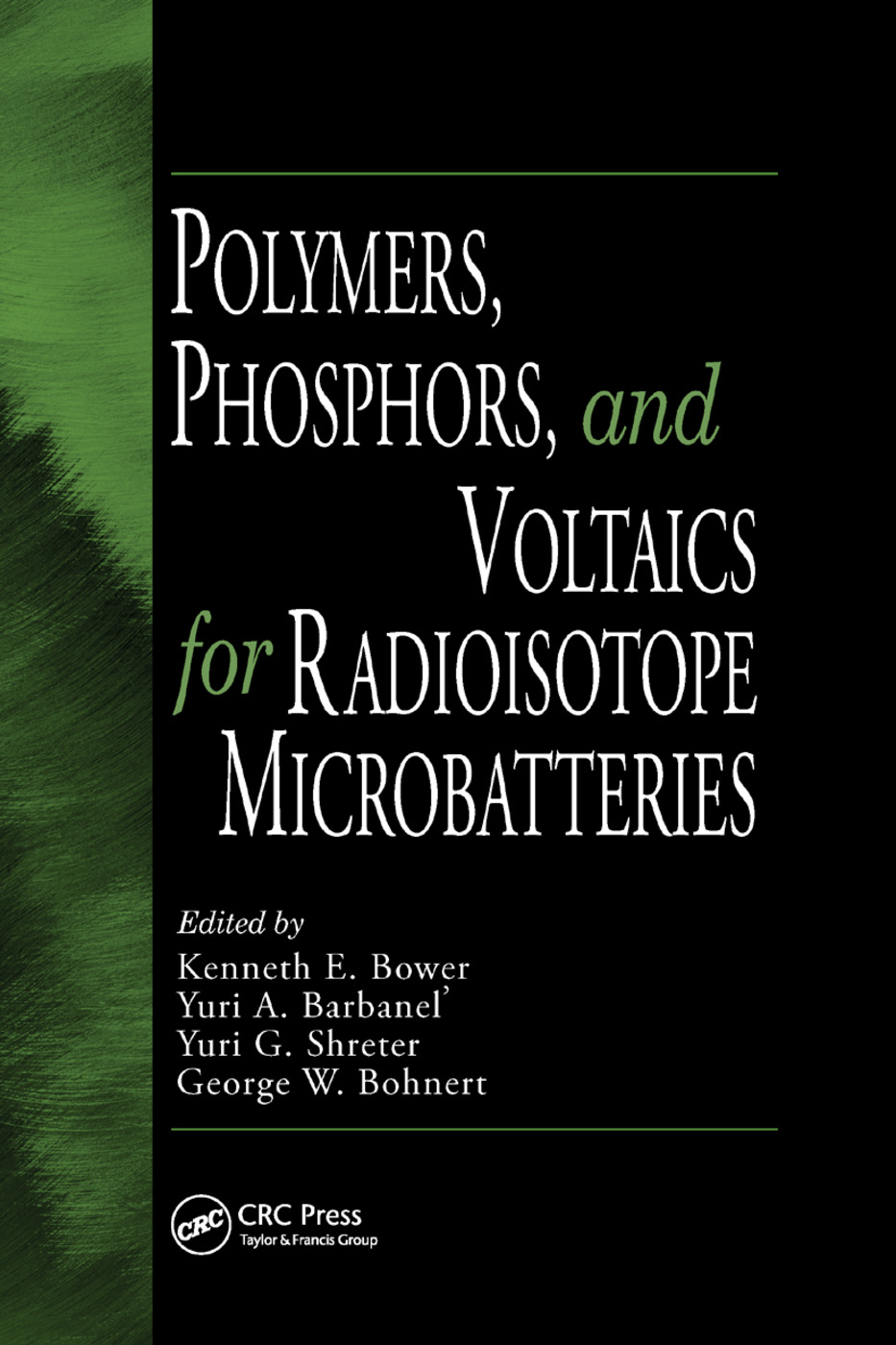Polymers, Phosphors, and Voltaics for Radioisotope Microbatteries: 1st Edition (Paperback) book cover