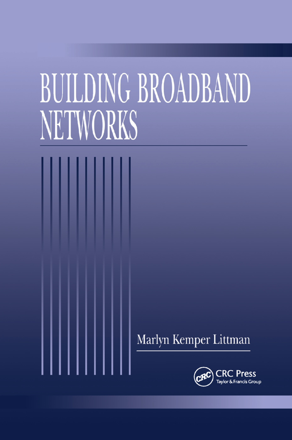 Building Broadband Networks: 1st Edition (Paperback) book cover
