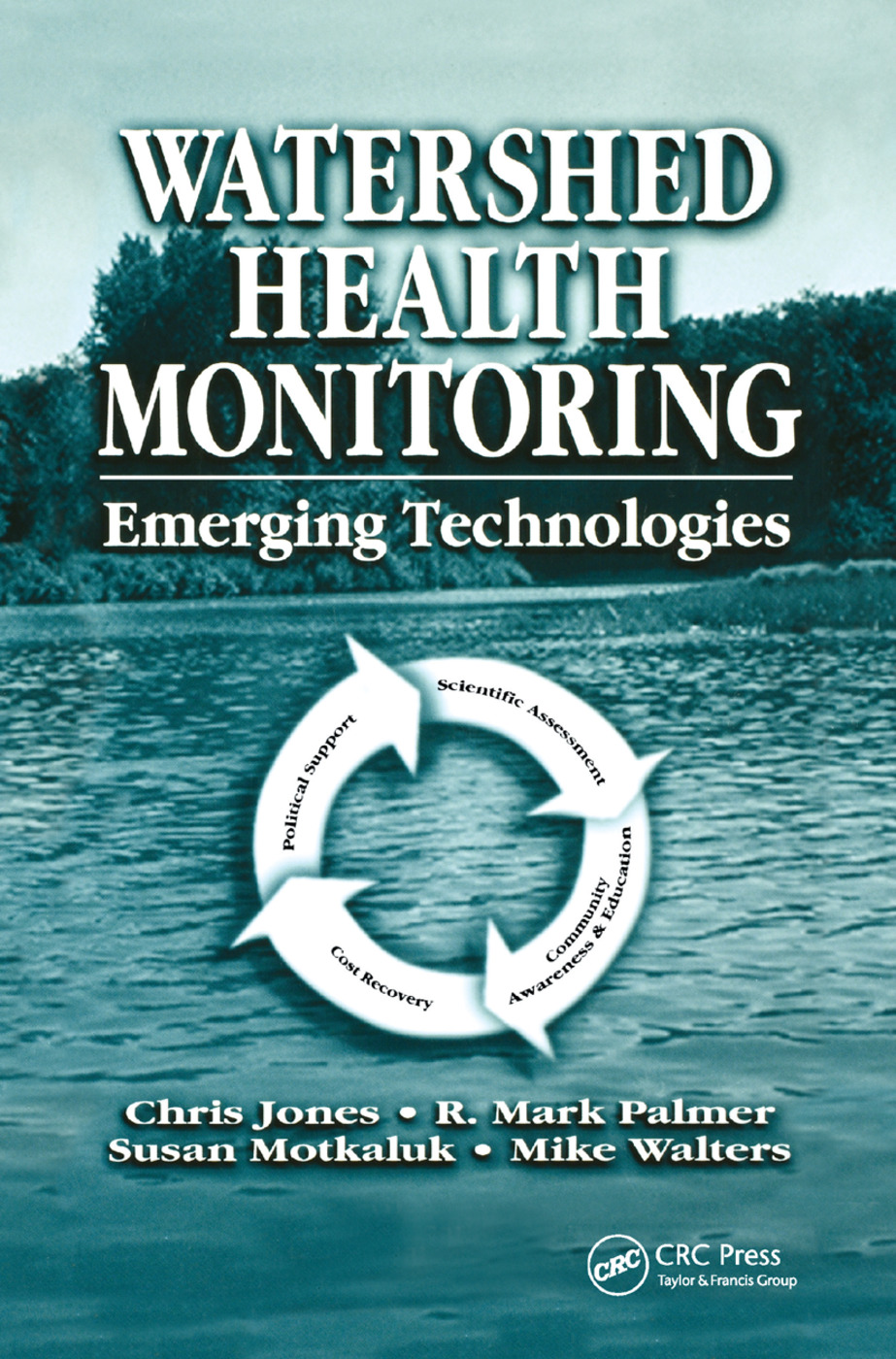 Watershed Health Monitoring: Emerging Technologies, 1st Edition (Paperback) book cover