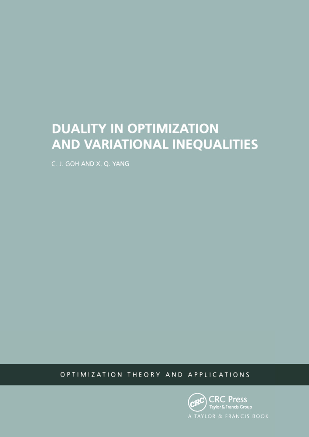 Duality in Optimization and Variational Inequalities: 1st Edition (Paperback) book cover