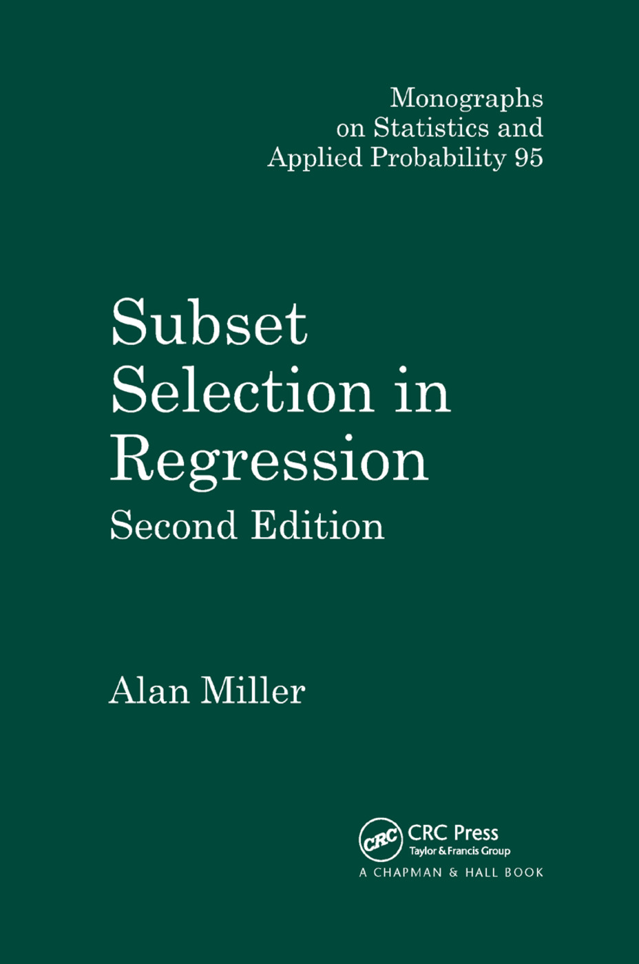 Subset Selection in Regression: 2nd Edition (Paperback) book cover