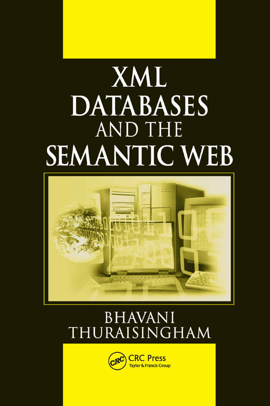 XML Databases and the Semantic Web: 1st Edition (Paperback) book cover