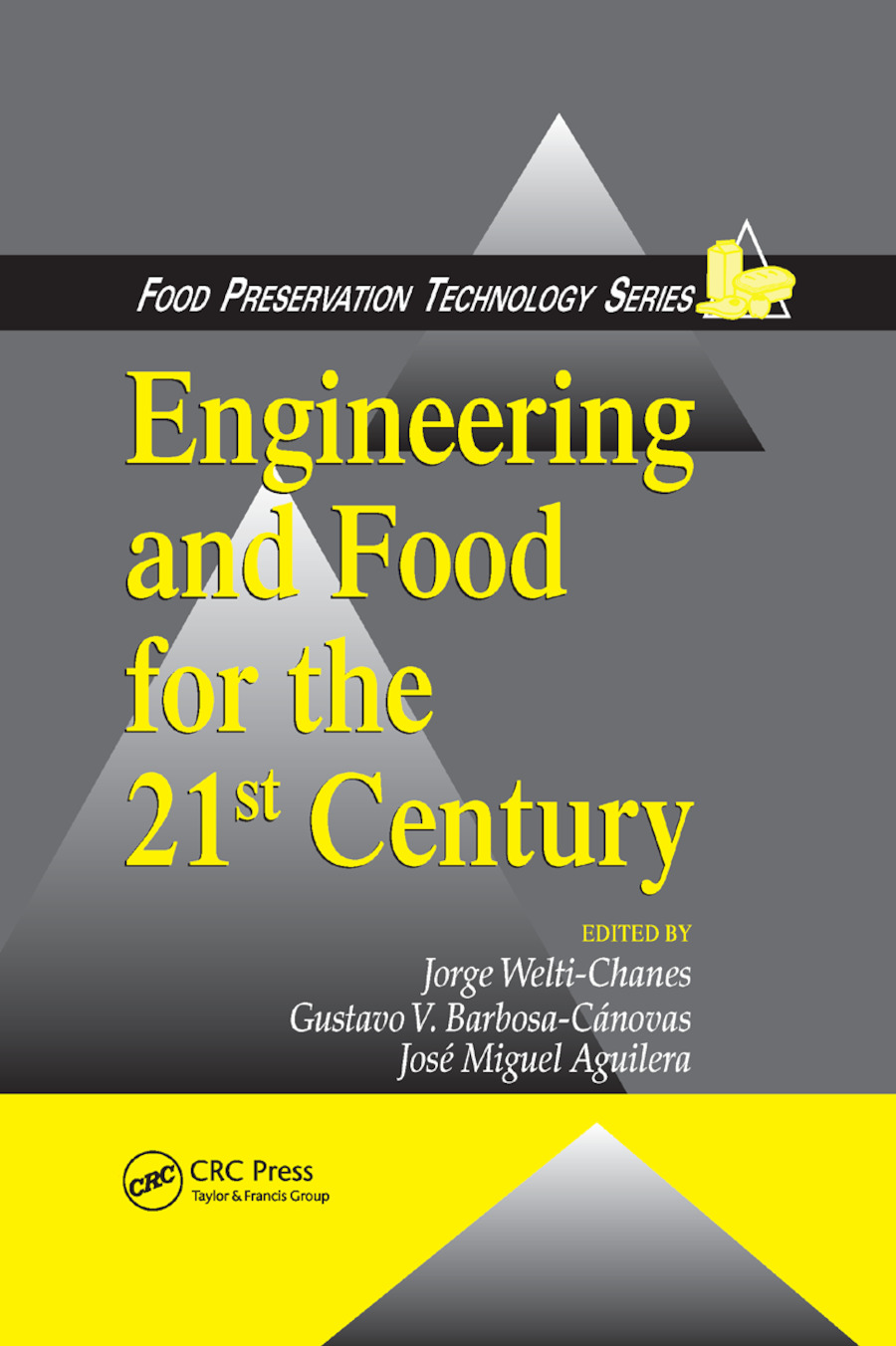 Engineering and Food for the 21st Century: 1st Edition (Paperback) book cover