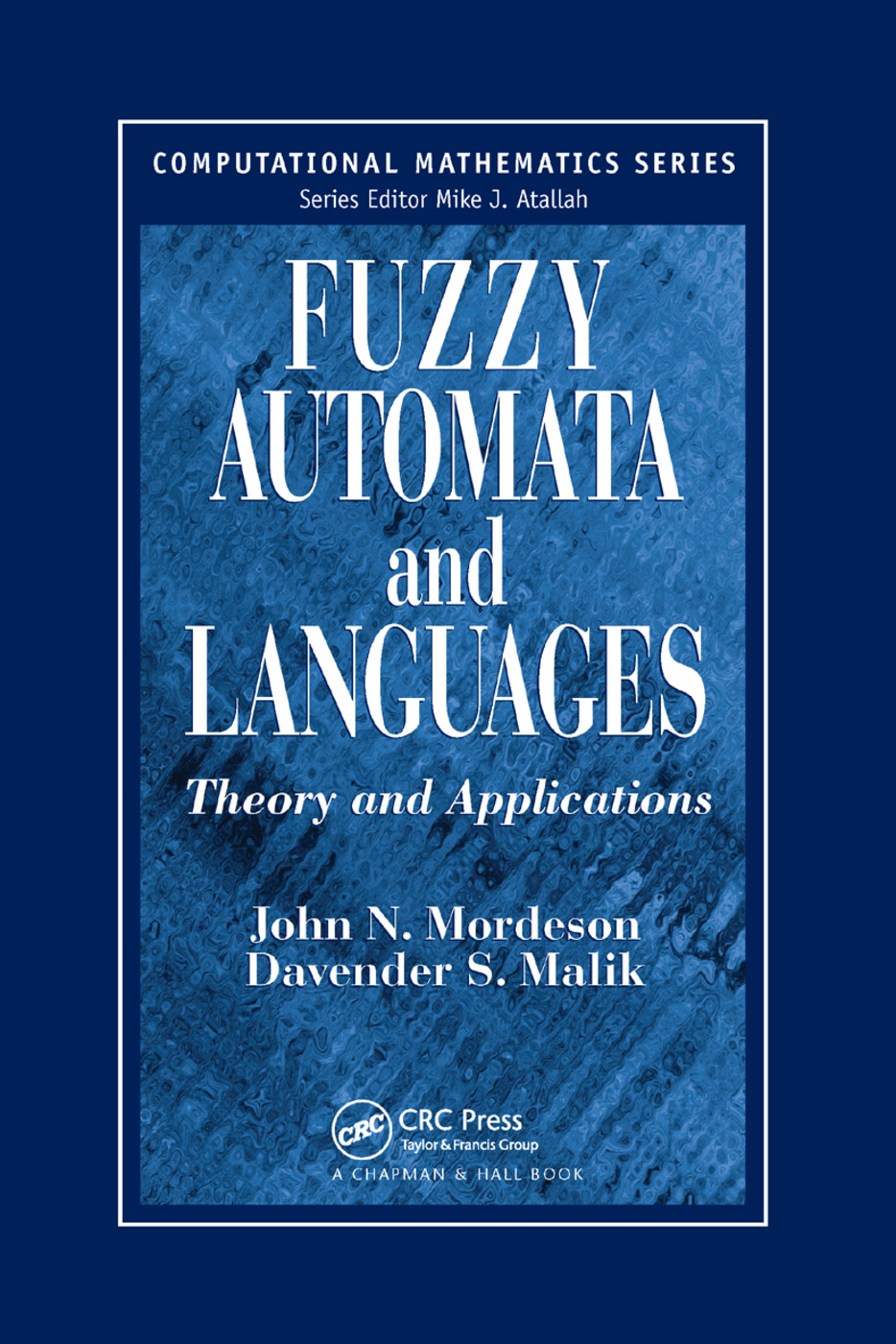 Fuzzy Automata and Languages: Theory and Applications, 1st Edition (Paperback) book cover