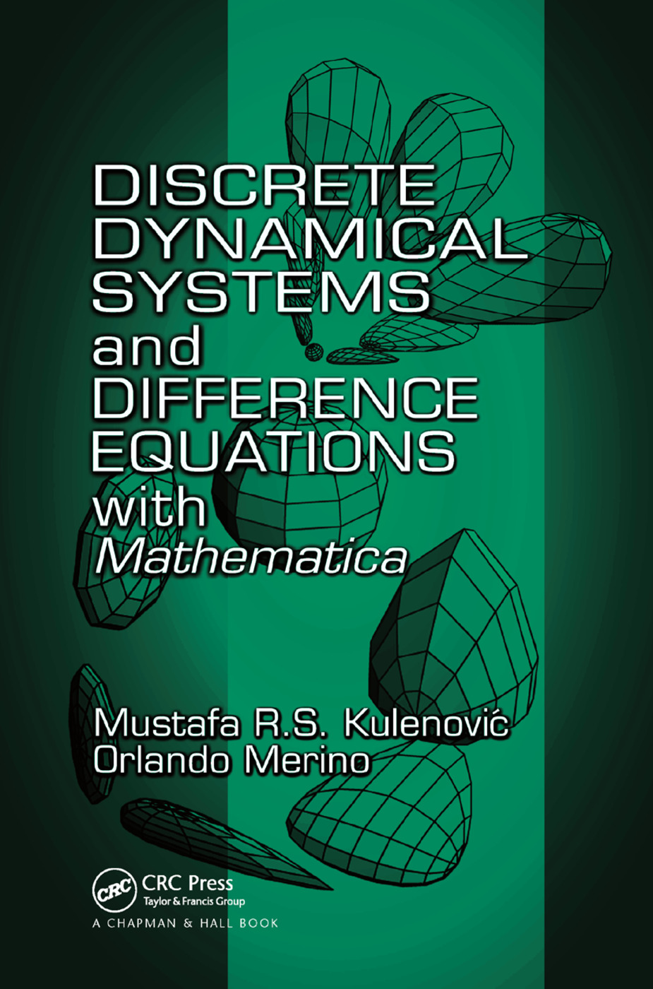 Discrete Dynamical Systems and Difference Equations with Mathematica: 1st Edition (Paperback) book cover