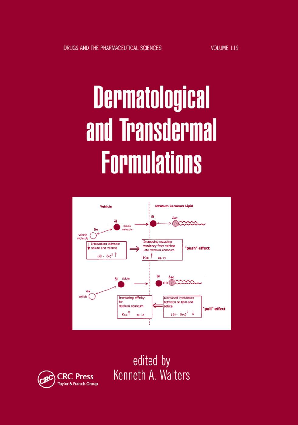 Dermatological and Transdermal Formulations: 1st Edition (Paperback) book cover