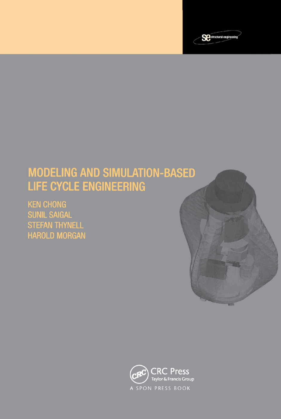 Modeling and Simulation Based Life-Cycle Engineering: 1st Edition (Paperback) book cover