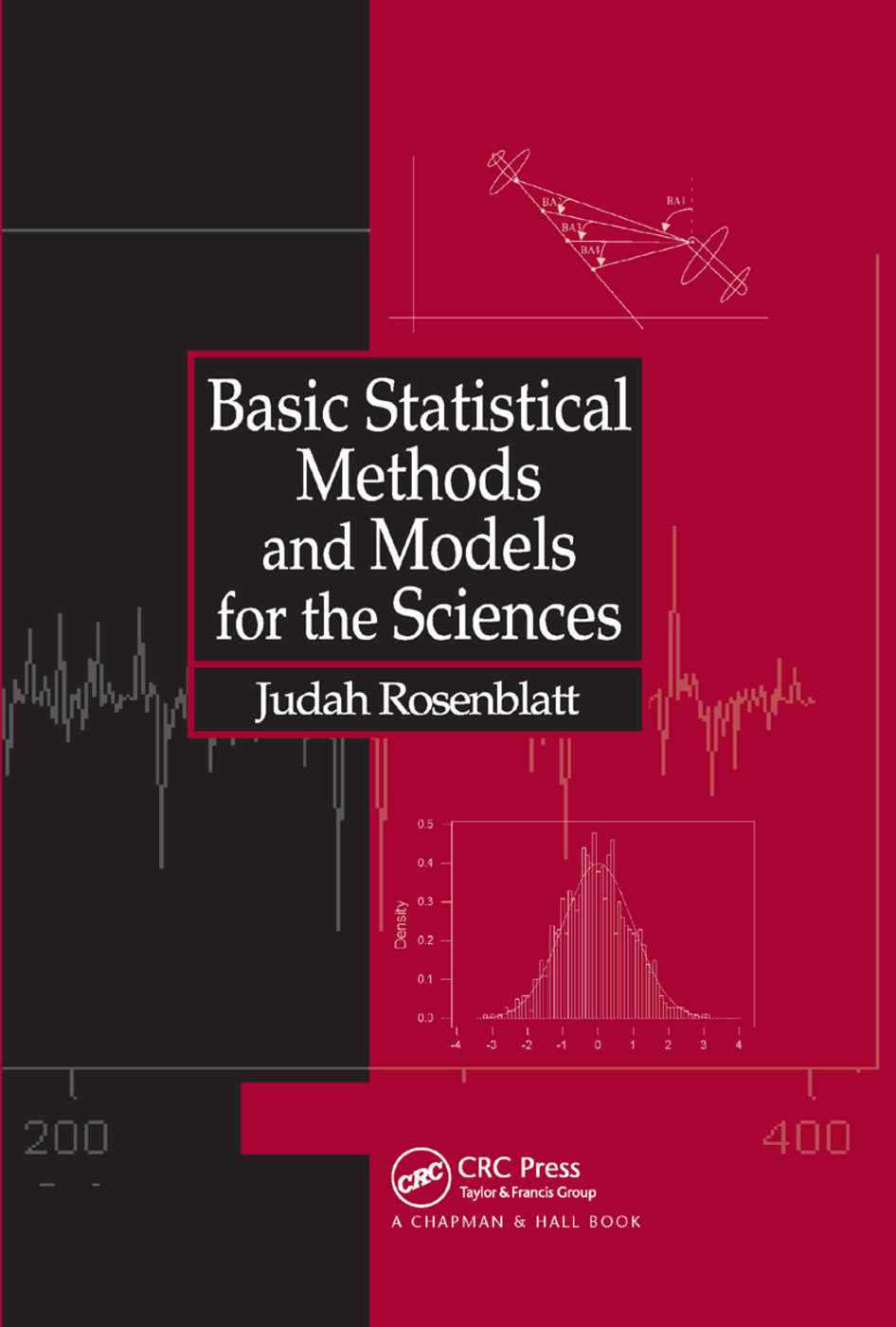 Basic Statistical Methods and Models for the Sciences: 1st Edition (Paperback) book cover