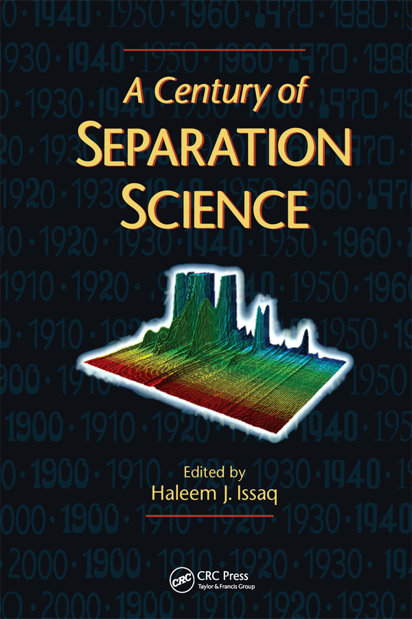 A Century of Separation Science: 1st Edition (Paperback) book cover