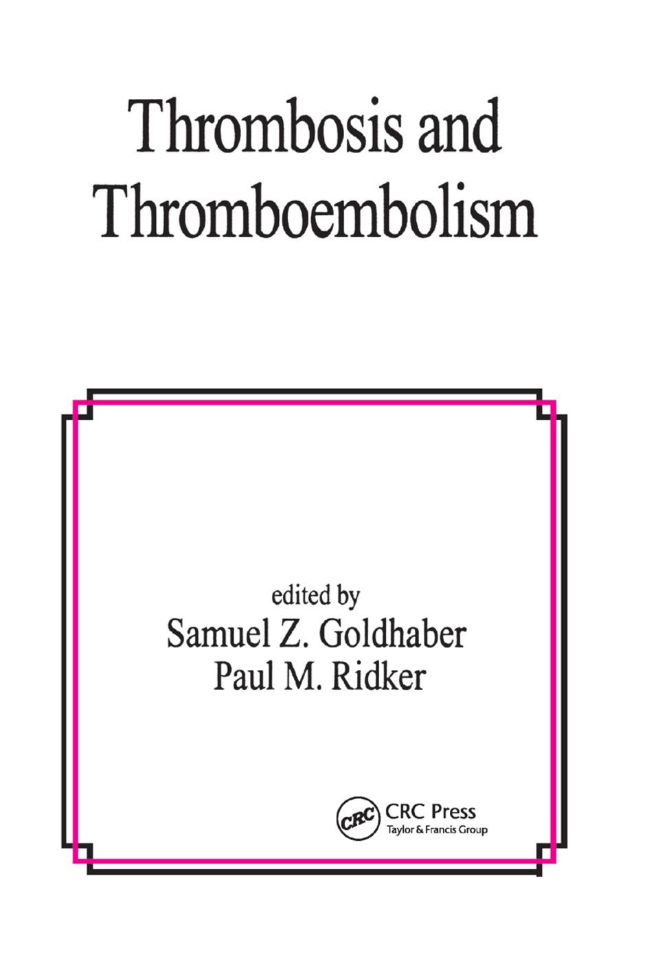 Thrombosis and Thromboembolism