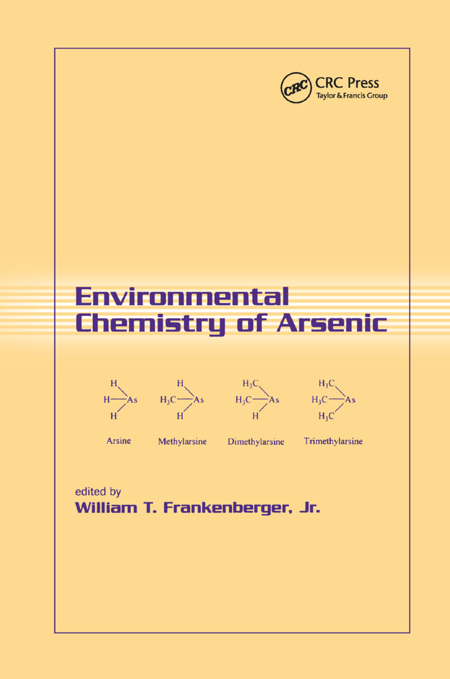 Environmental Chemistry of Arsenic: 1st Edition (Paperback) book cover