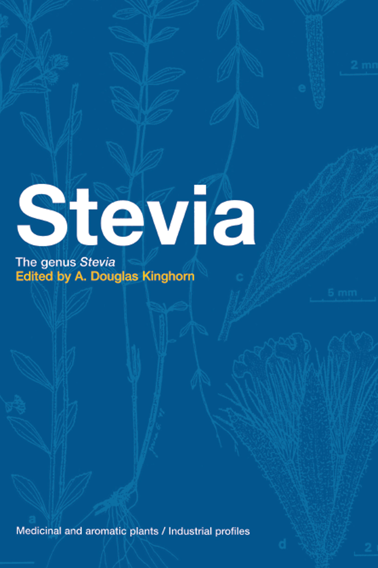 Stevia: The Genus Stevia book cover