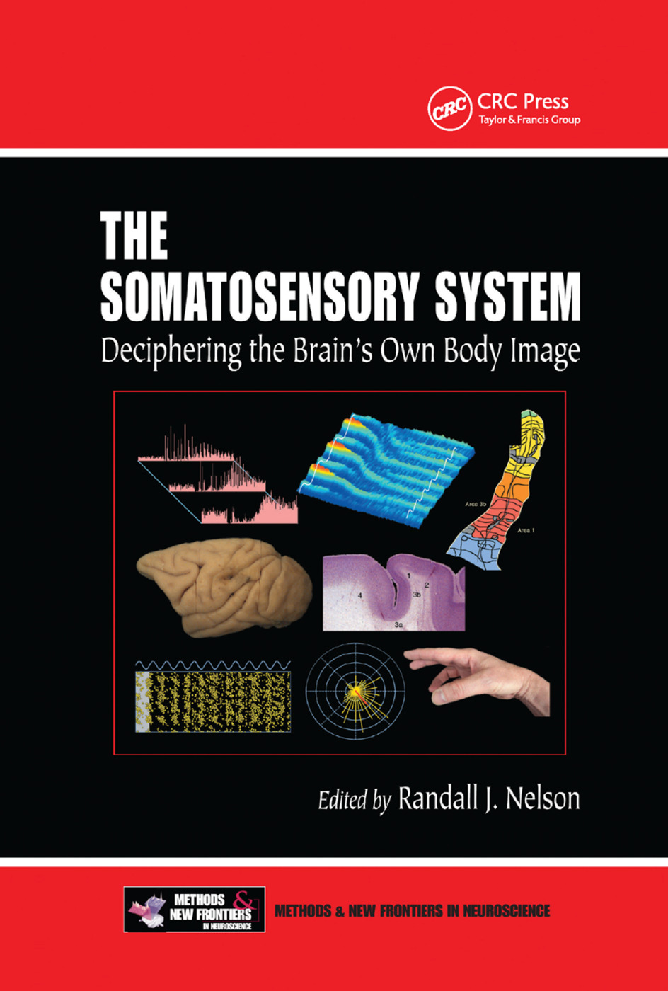The Somatosensory System: Deciphering the Brain's Own Body Image, 1st Edition (Paperback) book cover