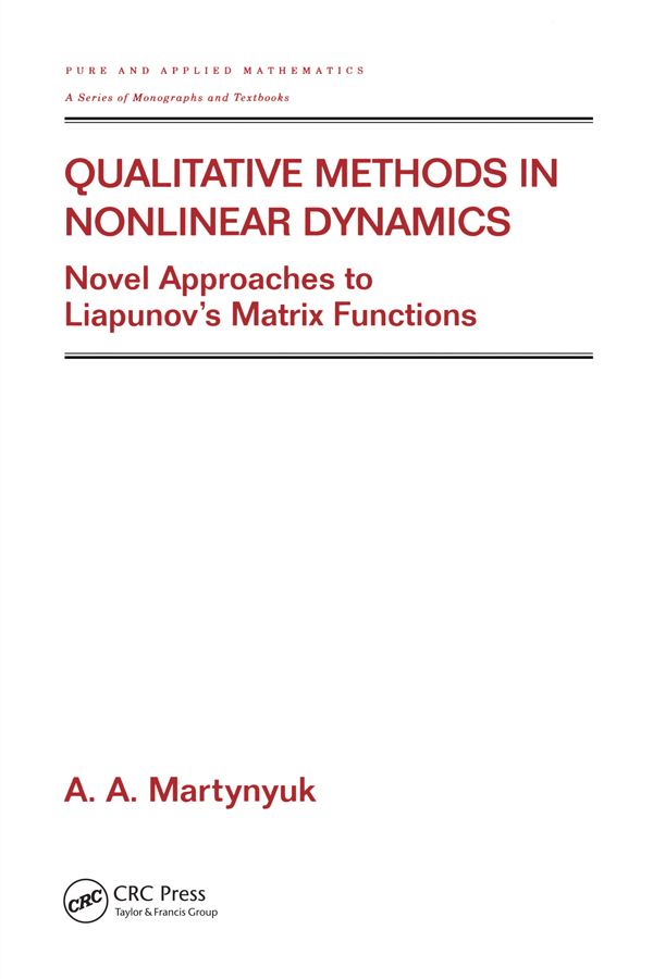 Qualitative Methods in Nonlinear Dynamics: Novel Approaches to Liapunov's Matrix Functions, 1st Edition (Paperback) book cover