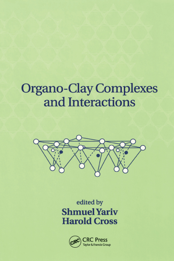 Organo-Clay Complexes and Interactions: 1st Edition (Paperback) book cover