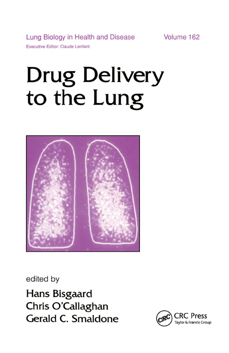 Drug Delivery to the Lung: 1st Edition (Hardback) book cover