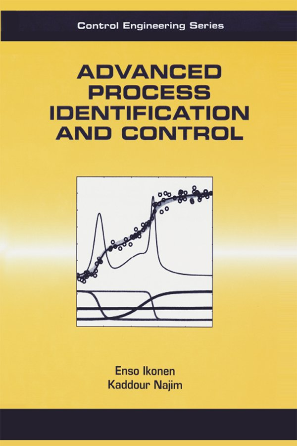 Advanced Process Identification and Control: 1st Edition (Paperback) book cover