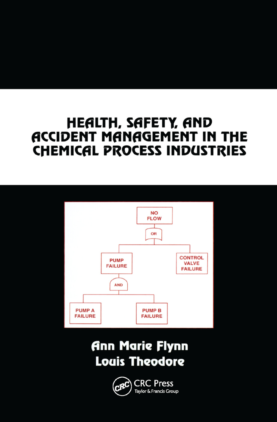 Health, Safety, and Accident Management in the Chemical Process Industries: A Complete Compressed Domain Approach, 2nd Edition (Paperback) book cover