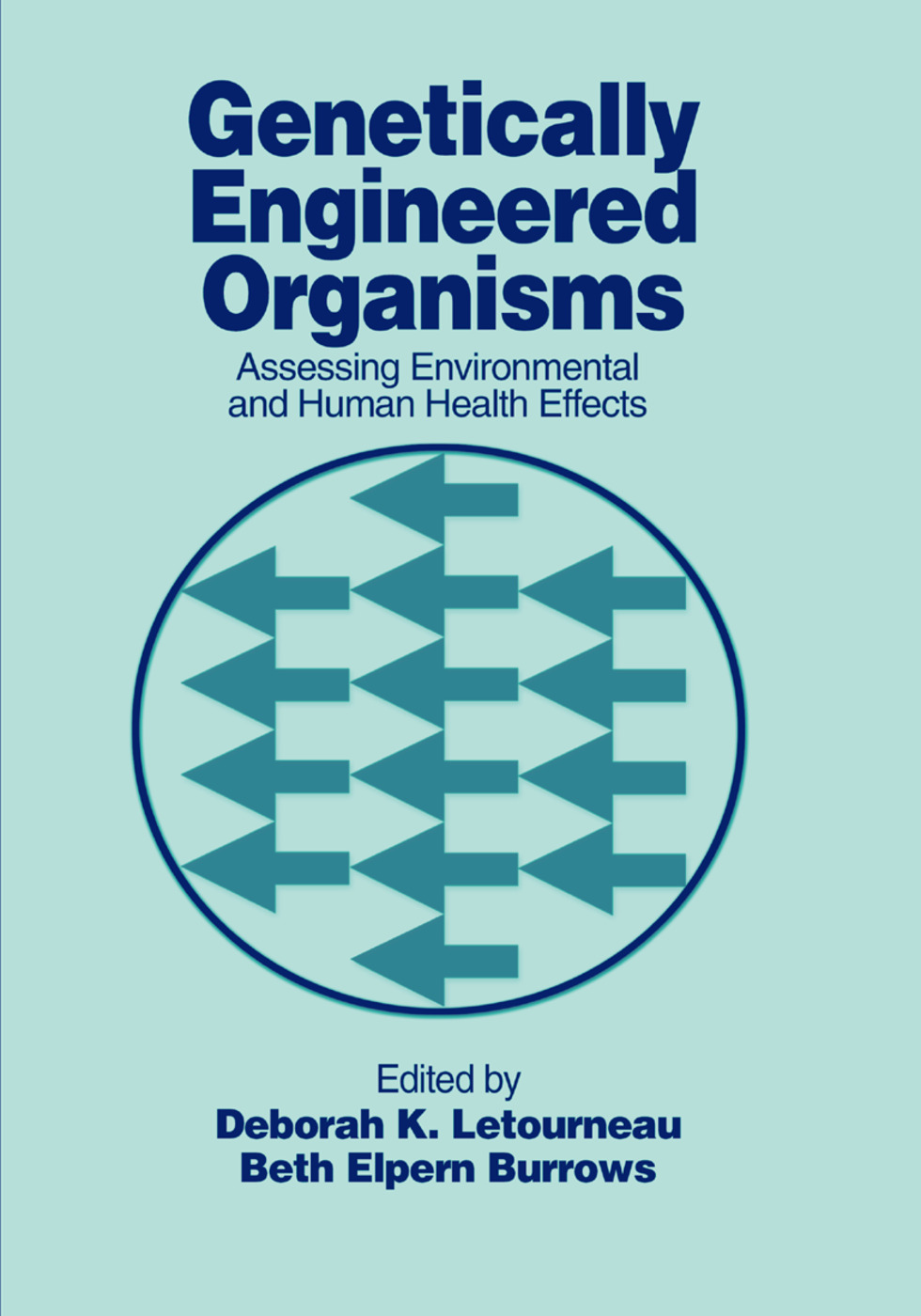 Genetically Engineered Organisms: Assessing Environmental and Human Health Effects, 1st Edition (Paperback) book cover