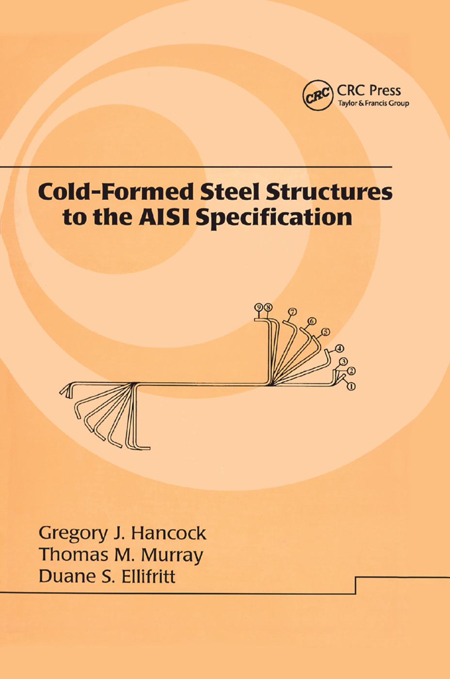 Cold-Formed Steel Structures to the AISI Specification: 1st Edition (Paperback) book cover