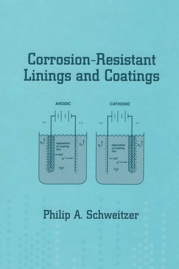 Corrosion-Resistant Linings and Coatings: 1st Edition (Paperback) book cover