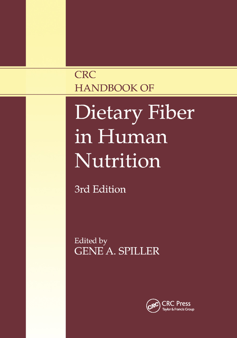 CRC Handbook of Dietary Fiber in Human Nutrition: 3rd Edition (Paperback) book cover