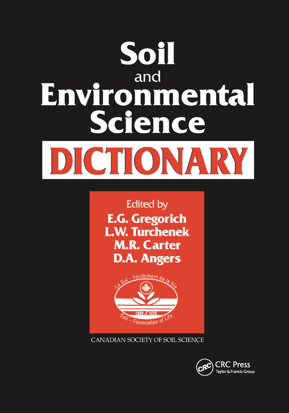 Soil and Environmental Science Dictionary: 1st Edition (Paperback) book cover