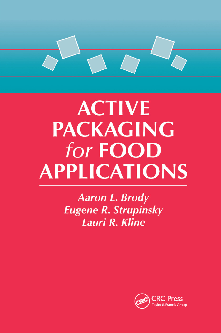 Active Packaging for Food Applications: 1st Edition (Paperback) book cover