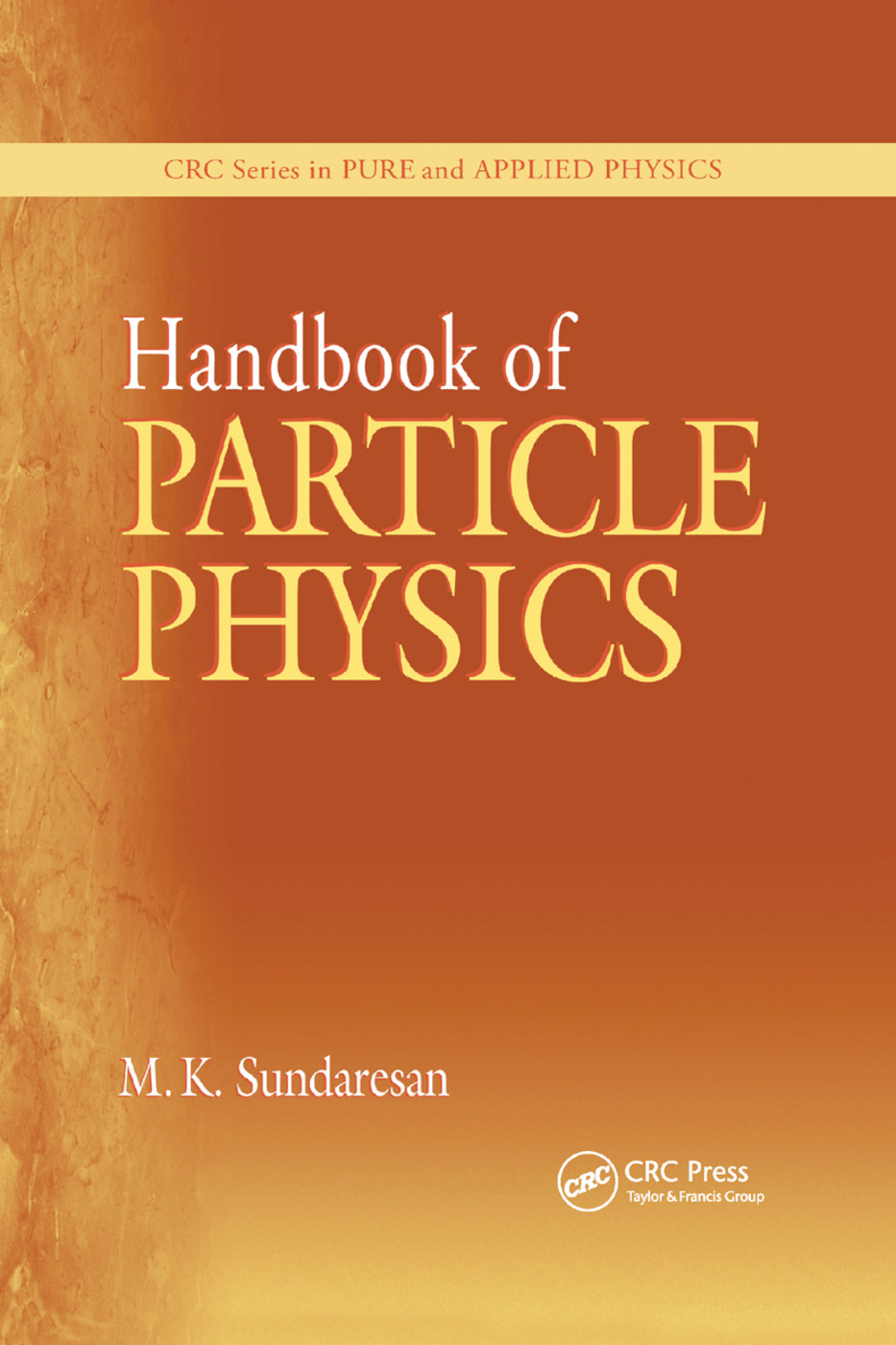 Handbook of Particle Physics: 1st Edition (Paperback) book cover