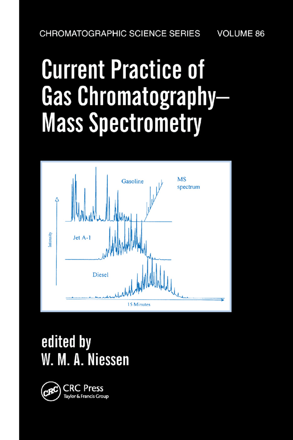 Current Practice of Gas Chromatography-Mass Spectrometry: 1st Edition (Paperback) book cover