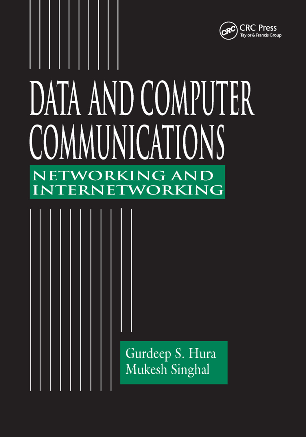 Data and Computer Communications: Networking and Internetworking, 1st Edition (Paperback) book cover