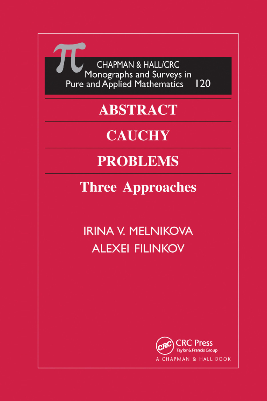 Abstract Cauchy Problems: Three Approaches, 1st Edition (Paperback) book cover