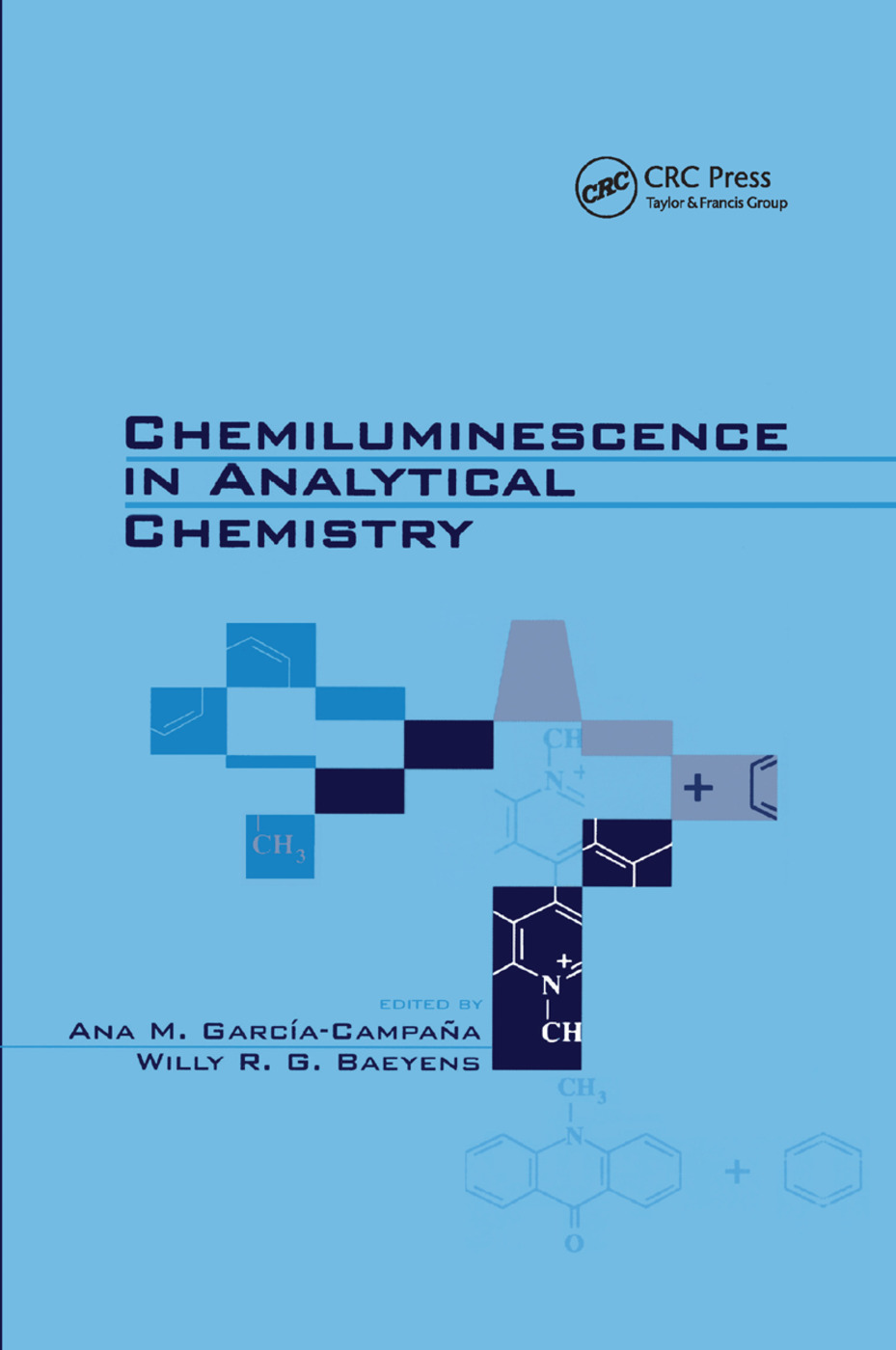 Chemiluminescence in Analytical Chemistry: 1st Edition (Paperback) book cover