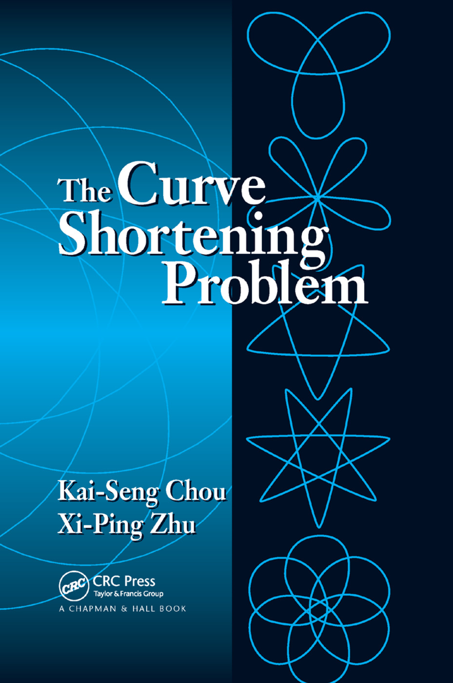 The Curve Shortening Problem: 1st Edition (Paperback) book cover