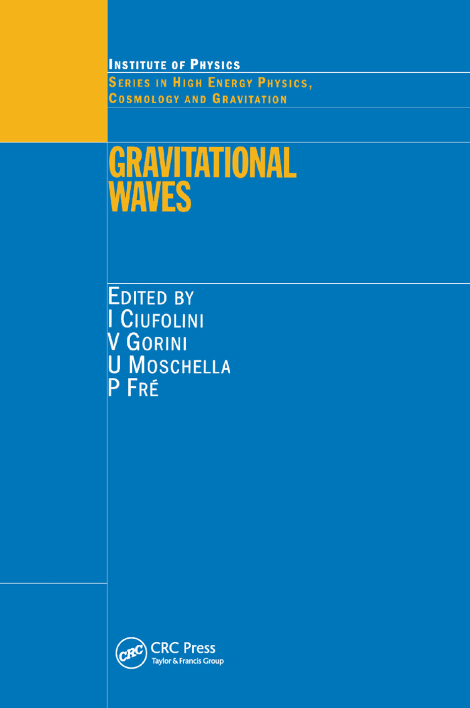 Gravitational Waves: 1st Edition (Paperback) book cover